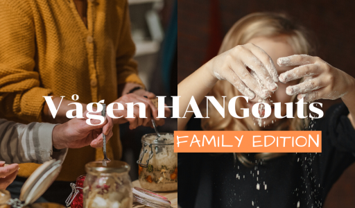Vågen HANGouts - Family edition